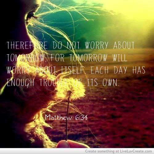 Matthew 6 34 pic 2